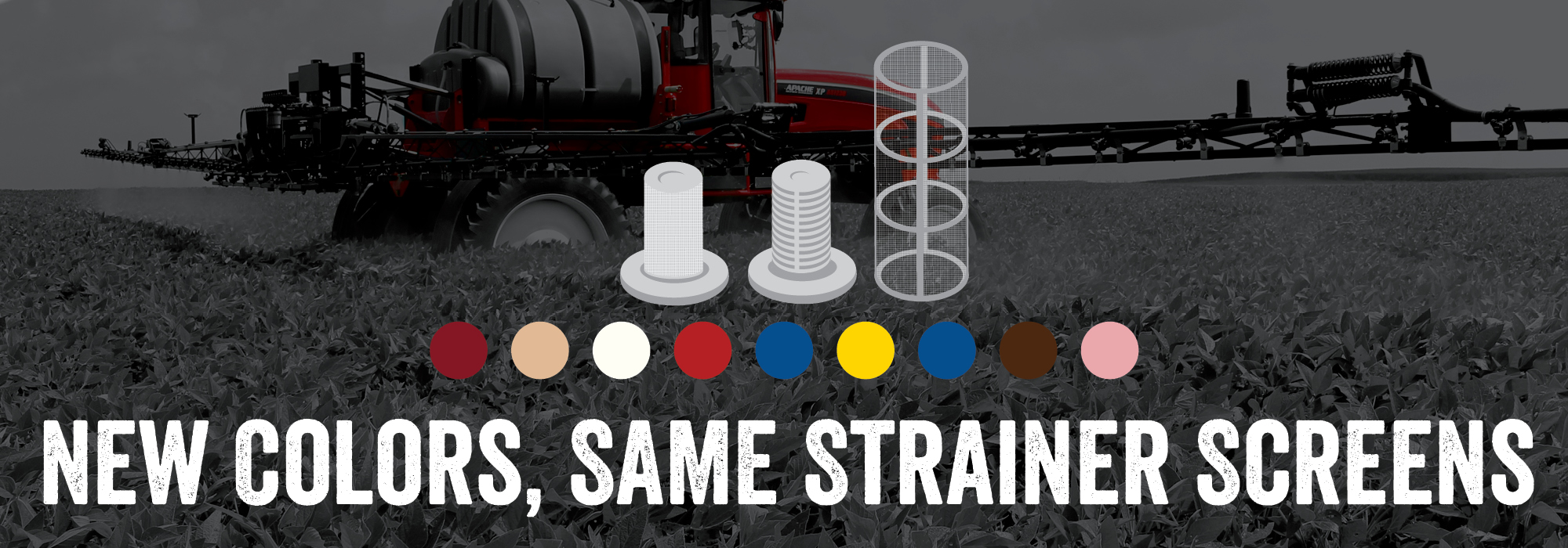 Apache Sprayers Straining Screens Colors Header Image